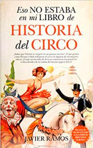 """Historia Circo 190x300 - Juan A. Ríos Carratalá: """"La sociedad fue cómplice en parte de la felicidad que trató de imponer el franquismo"""""""